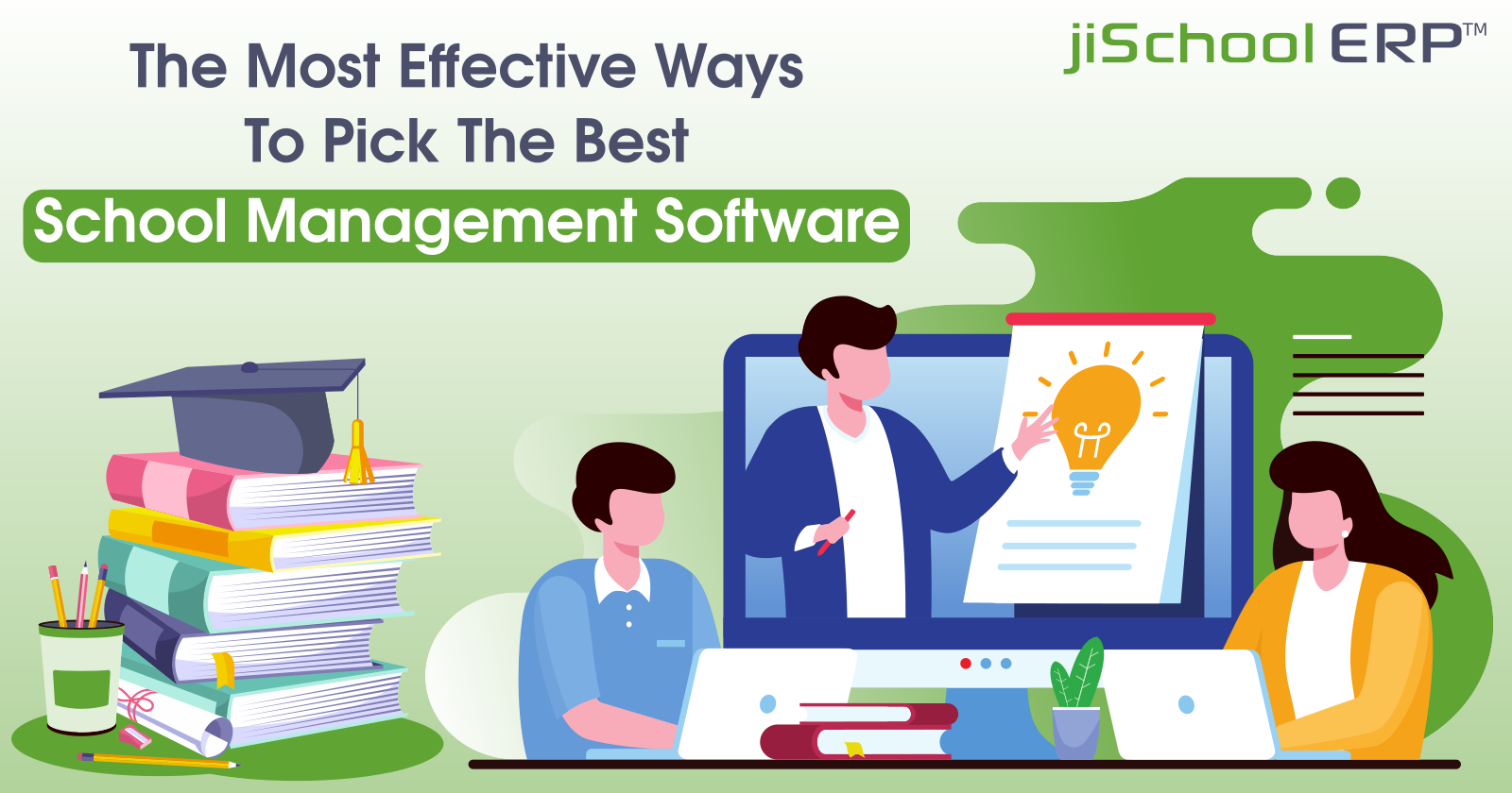 Most Effective Ways To Pick The Best School Management Software