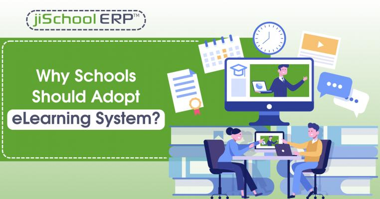 Why Schools Should Adopt eLearning System?