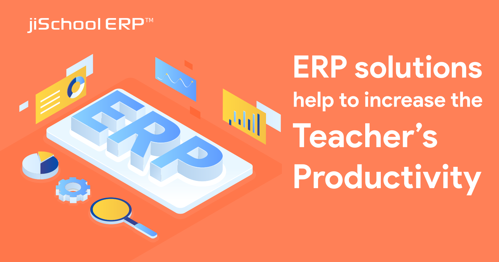 How can ERP solutions help to improve the teacher's productivity?