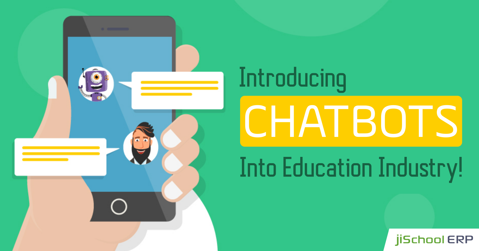 Chatbots: The Game Changer in the Education Sector