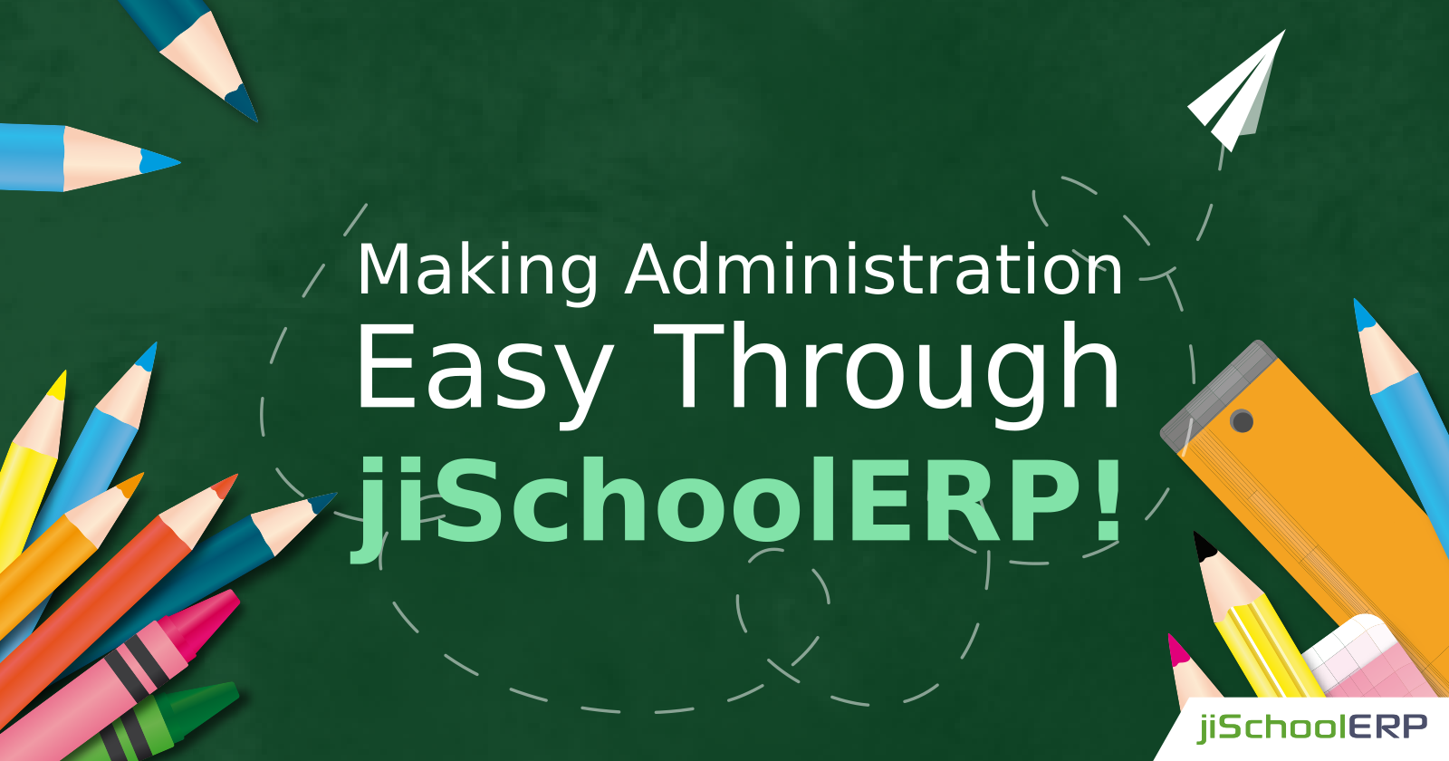 Making School Administration Easy with jiSchoolERP!