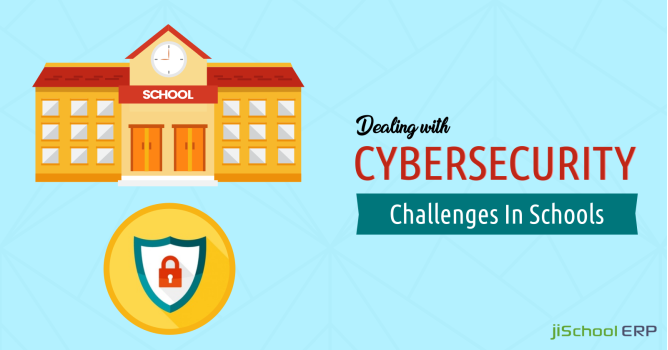 Best Way to Deal with Cybersecurity Challenges in Schools
