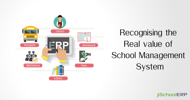 Recognising the Real value of School Management System