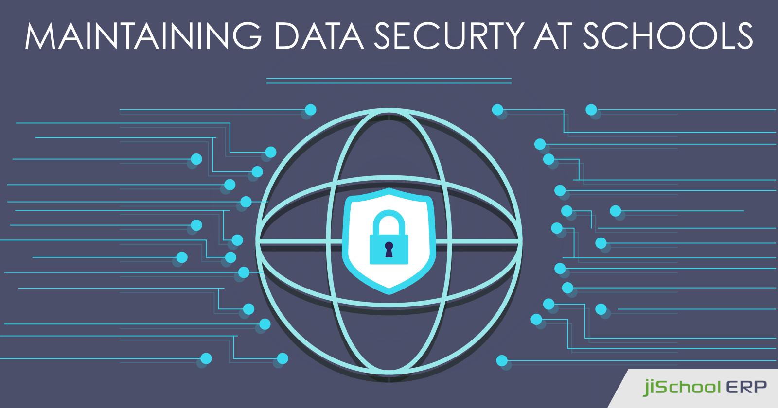 How jiSchoolERP Helps Schools in Maintaining Data Security?