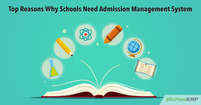 Why Should an Admission Management System be a Part of your School