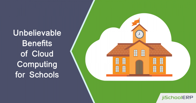 Unbelievable Benefits of Cloud Computing for Schools