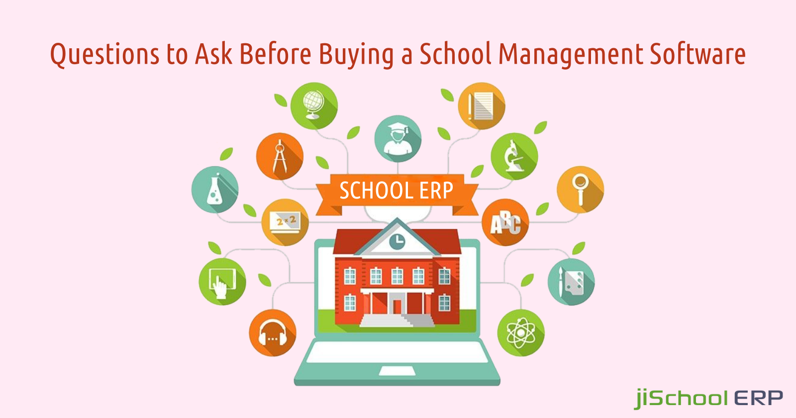 Questions You Must Ask Before Investing in a School ERP System
