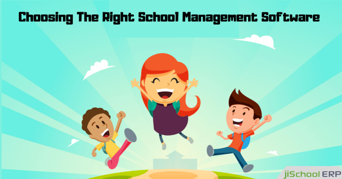 Follow These Tips To Choose The Right School Management Software