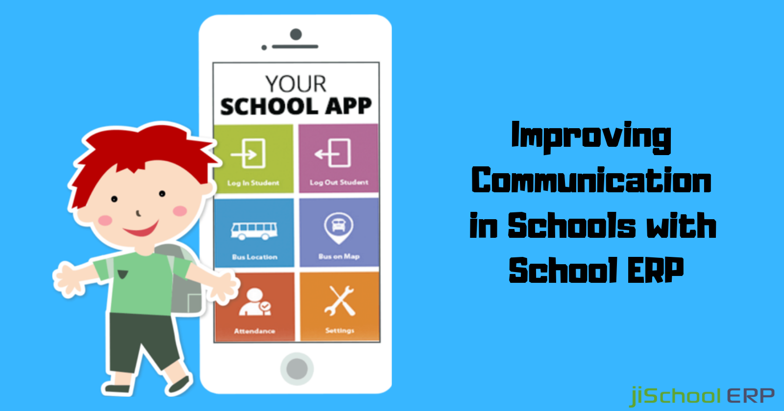 Improving Communication in Schools with School ERP