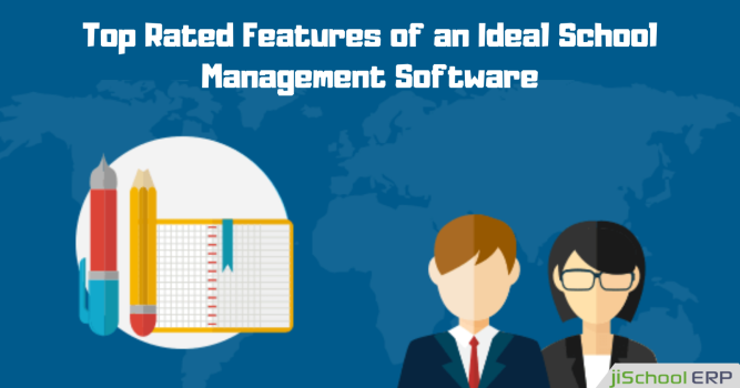 Know the Top Rated Features of an Ideal School Management Software