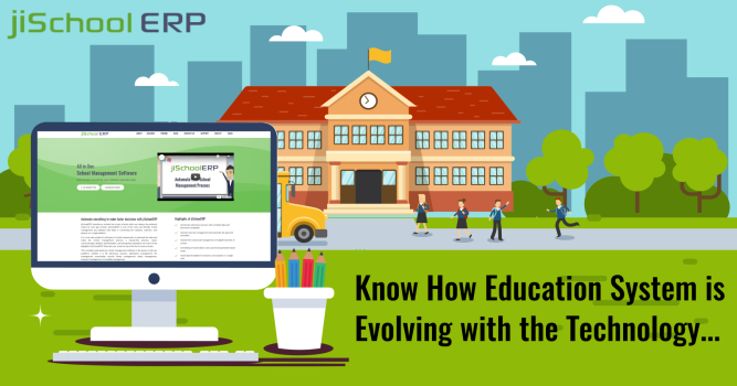 Know How Education System is Evolving with the Technology