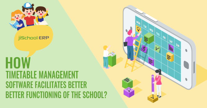 How Timetable Management Software Facilitates Better Functioning of the School?