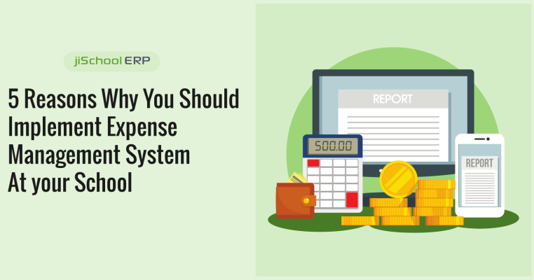 5 Reasons Why You Should Implement Expense Management System At your School