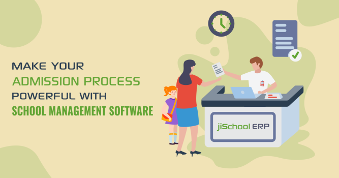 Make Your Admission Process Powerful With School Management Software