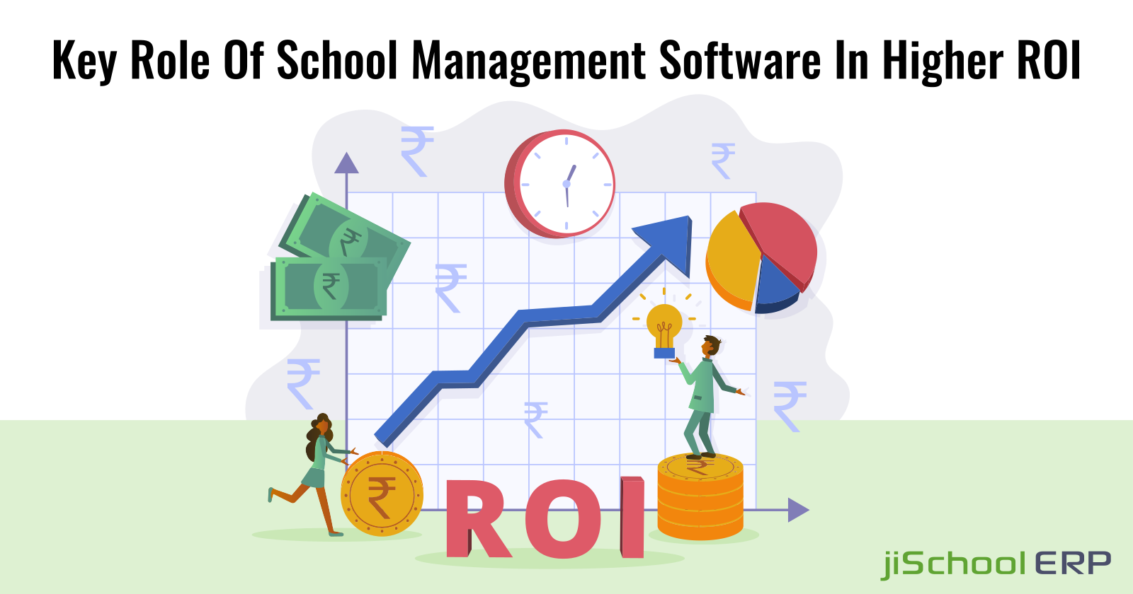 Key Role Of School Management Software In Higher ROI