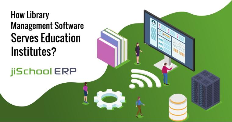How Library Management Software Serves Education Institutes?