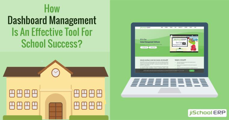 How Dashboard Management Is An Effective Tool for School Success?